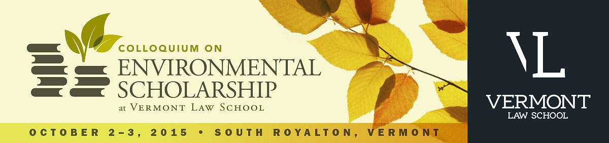 Colloquium on Environmental Scholarship, October 3-4, 2014