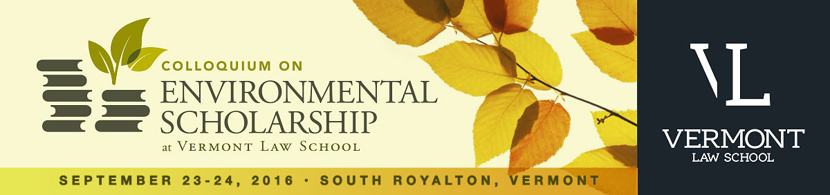 Colloquium on Environmental Scholarship, September 23 - 24, 2016