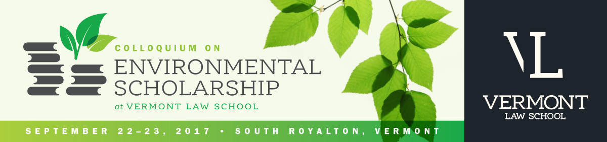 Colloquium on Environmental Scholarship, September 22 - 23, 2017